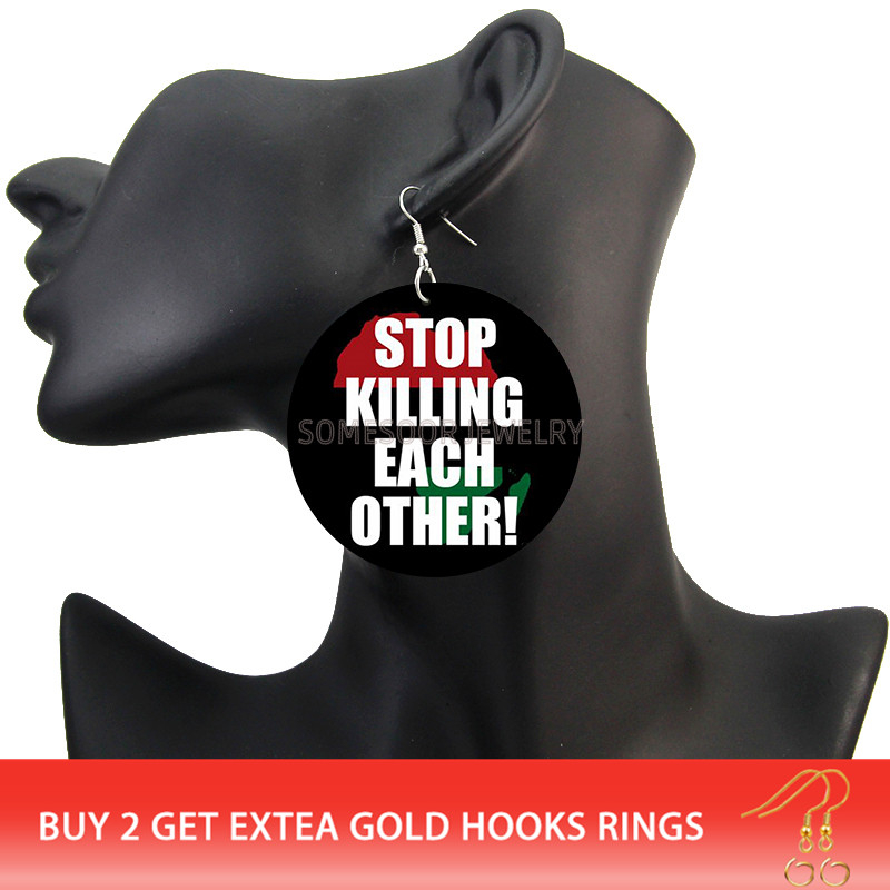 Stop Killing Each Other Wooden Drop Earrings